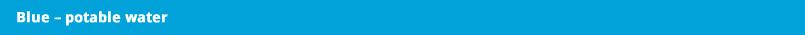 Blue – potable water